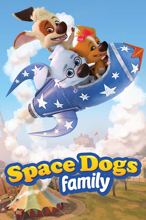 Space Dogs Family (episodes 53-104) Poster