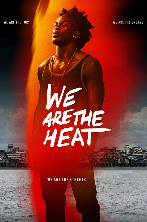 We Are The Heat Poster