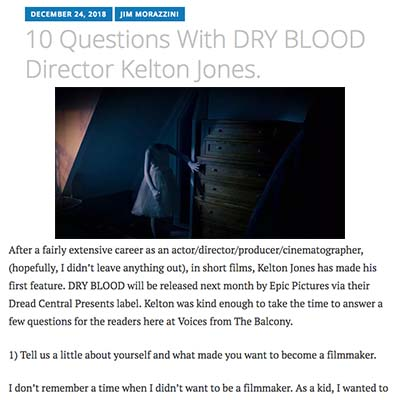 10 Questions With DRY BLOOD Director Kelton Jones.