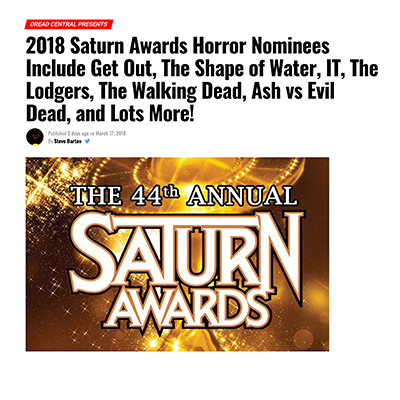 2018 Saturn Awards Horror Nominees Include Get Out, The Shape of Water, IT, The Lodgers, The Walking Dead, Ash vs Evil Dead, and Lots More!