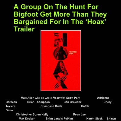 A Group On The Hunt For Bigfoot Get More Than They Bargained For In The 'Hoax' Trailer