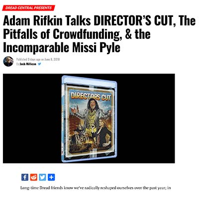 Adam Rifkin Talks DIRECTOR'S CUT, The Pitfalls of Crowdfunding, & the Incomparable Missi Pyle