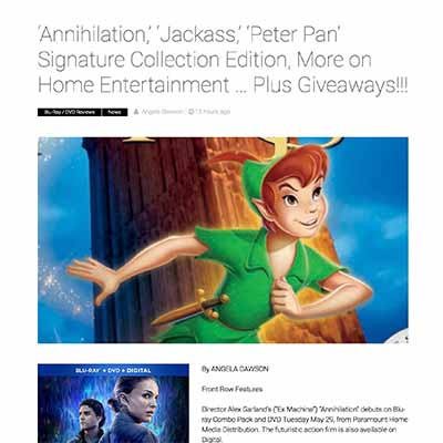 'Annihilation,' 'Jackass,' 'Peter Pan' Signature Collection Edition, More on Home Entertainment … Plus Giveaways!!!