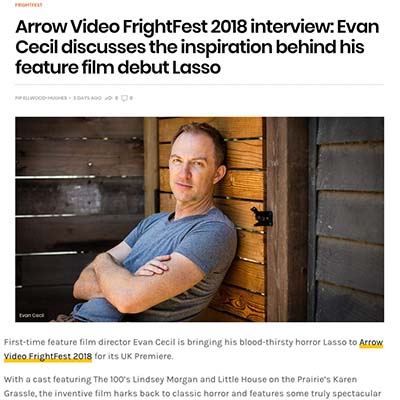 Arrow Video FrightFest 2018 interview: Evan Cecil discusses the inspiration behind his feature film debut Lasso
