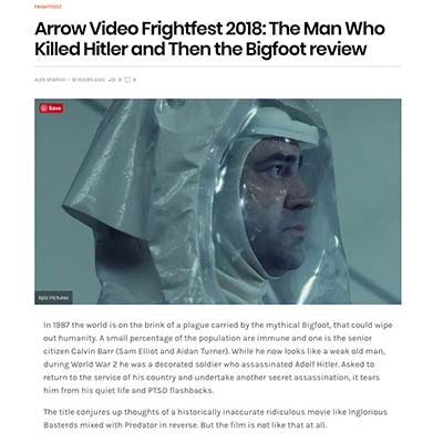 Arrow Video Frightfest 2018: The Man Who Killed Hitler and Then the Bigfoot review