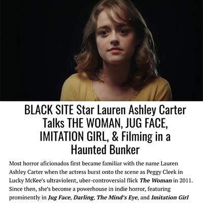 BLACK SITE Star Lauren Ashley Carter Talks THE WOMAN, JUG FACE, IMITATION GIRL, & Filming in a Haunted Bunker