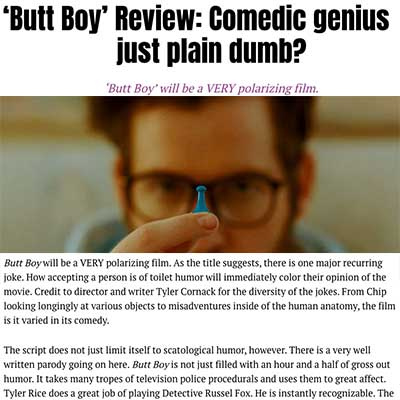 'Butt Boy' Review: Comedic genius or just plain dumb?