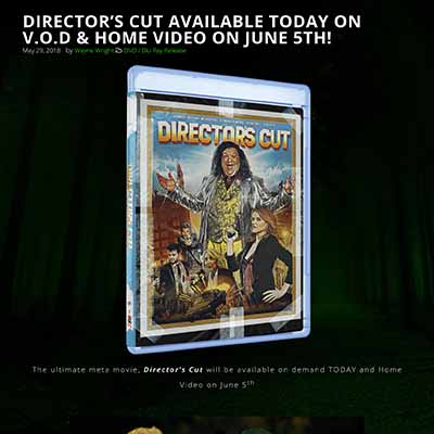 DIRECTOR'S CUT AVAILABLE TODAY ON V.O.D & HOME VIDEO ON JUNE 5TH!