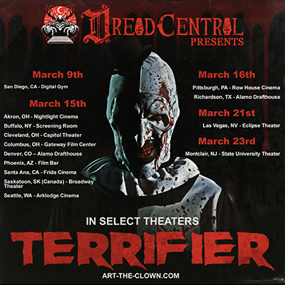 DREAD CENTRAL PRESENTSDread Central Presents Terrifier THIS WEEK! Get Your Tickets NOW!!!