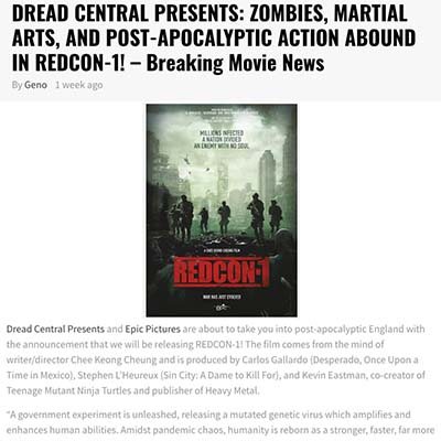 DREAD CENTRAL PRESENTS: ZOMBIES, MARTIAL ARTS, AND POST-APOCALYPTIC ACTION ABOUND IN REDCON-1! – Breaking Movie News