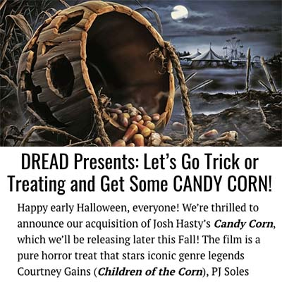 DREAD Presents: Let's Go Trick or Treating and Get Some CANDY CORN!