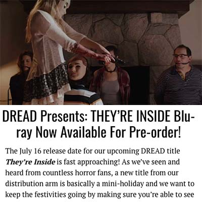 DREAD Presents: THEY'RE INSIDE Blu-ray Now Available For Pre-order!