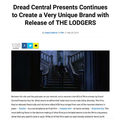 Dread Central Presents Continues to Create a Very Unique Brand with Release of THE LODGERS
