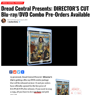 Dread Central Presents: DIRECTOR'S CUT Blu-ray/DVD Combo Pre-Orders Available