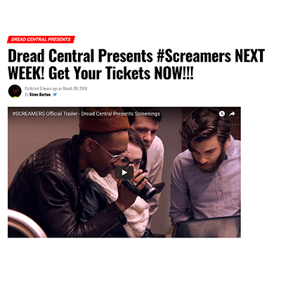 Dread Central Presents #Screamers NEXT WEEK! Get Your Tickets NOW!!!