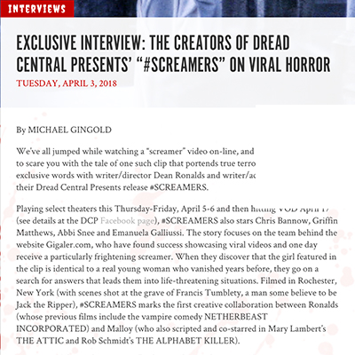 "EXCLUSIVE INTERVIEW: THE CREATORS OF DREAD CENTRAL PRESENTS' ""#SCREAMERS"" ON VIRAL HORROR"