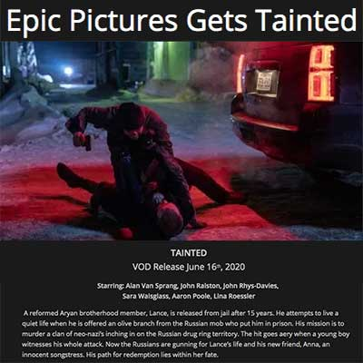 Epic Pictures Gets Tainted