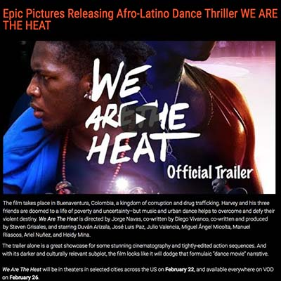 Epic Pictures Releasing Afro-Latino Dance Thriller WE ARE THE HEAT