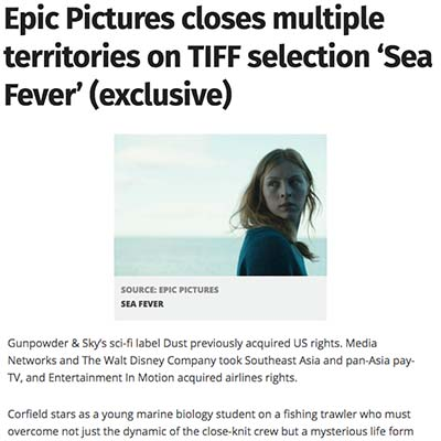 Epic Pictures closes multiple territories on TIFF selection 'Sea Fever' (exclusive)