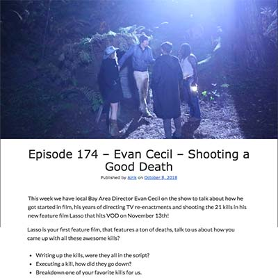 Episode 174 – Evan Cecil – Shooting a Good Death