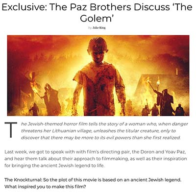 Exclusive: The Paz Brothers Discuss 'The Golem'