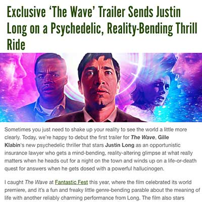 Exclusive 'The Wave' Trailer Sends Justin Long on a Psychedelic, Reality-Bending Thrill Ride