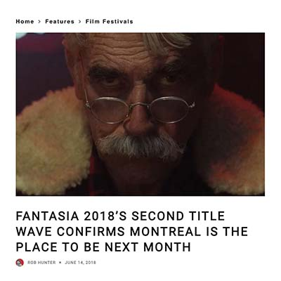 FANTASIA 2018'S SECOND TITLE WAVE CONFIRMS MONTREAL IS THE PLACE TO BE NEXT MONTH