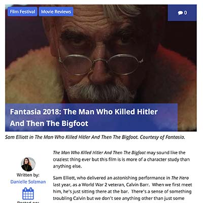 Fantasia 2018: The Man Who Killed Hitler And Then The Bigfoot