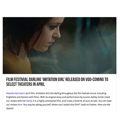 Film Festivial Darling 'Imitation Girl' Released on VOD-Coming to Select Theaters in April