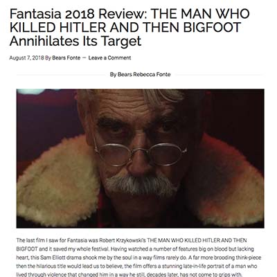 HOME MOVIE NEWS MUSIC NEWS THE WIRE ABOUT US ICON LITERARIANS Fantasia 2018 Review: THE MAN WHO KILLED HITLER AND THEN BIGFOOT Annihilates Its Target