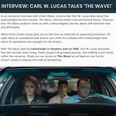 INTERVIEW: CARL W. LUCAS TALKS 'THE WAVE!'