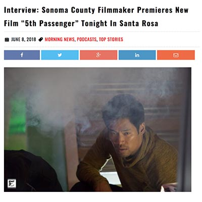 "Interview: Sonoma County Filmmaker Premieres New Film ""5th Passenger"" Tonight In Santa Rosa"