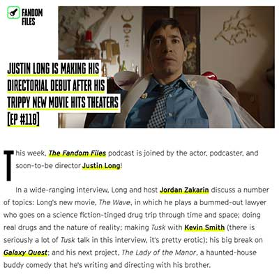 JUSTIN LONG IS MAKING HIS DIRECTORIAL DEBUT AFTER HIS TRIPPY NEW MOVIE HITS THEATERS [EP #118]