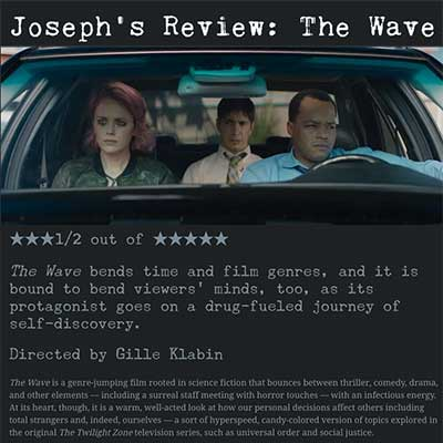 Joseph's Review: The Wave