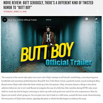 "MOVIE REVIEW: BUTT SERIOUSLY, THERE'S A DIFFERENT KIND OF TWISTED HUMOR TO ""BUTT BOY"""