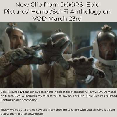New Clip from DOORS, Epic Pictures' Horror/Sci-Fi Anthology on VOD March 23rd