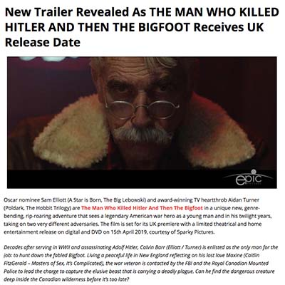 New Trailer Revealed As THE MAN WHO KILLED HITLER AND THEN THE BIGFOOT Receives UK Release Date