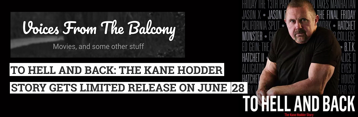 News: TO HELL AND BACK: THE KANE HODDER STORY Gets Limited Release On June 28th