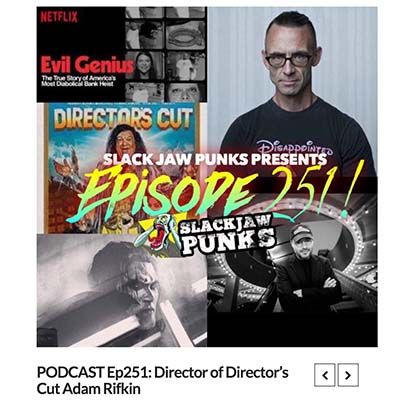 PODCAST Ep251: Director of Director's Cut Adam Rifkin