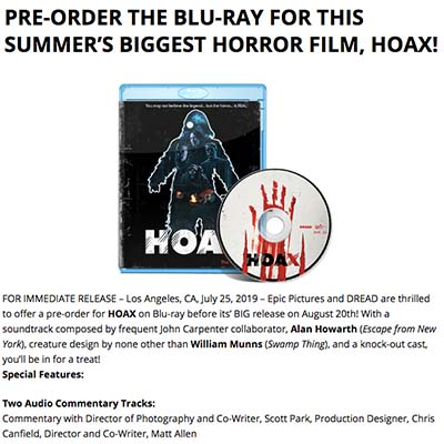PRE-ORDER THE BLU-RAY FOR THIS SUMMER'S BIGGEST HORROR FILM, HOAX!