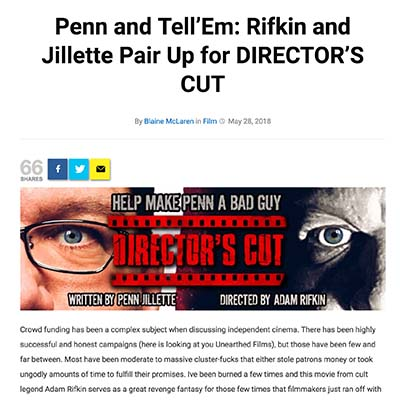 Penn and Tell'Em: Rifkin and Jillette Pair Up for DIRECTOR'S CUT
