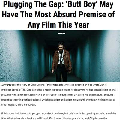 Plugging The Gap: 'Butt Boy' May Have The Most Absurd Premise of Any Film This Year