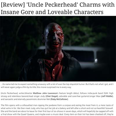 [Review] 'Uncle Peckerhead' Charms with Insane Gore and Loveable Characters