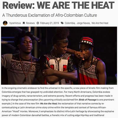 Review: WE ARE THE HEAT A Thunderous Exclamation of Afro-Colombian Culture