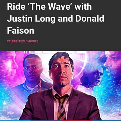 Ride 'The Wave' with Justin Long and Donald Faison