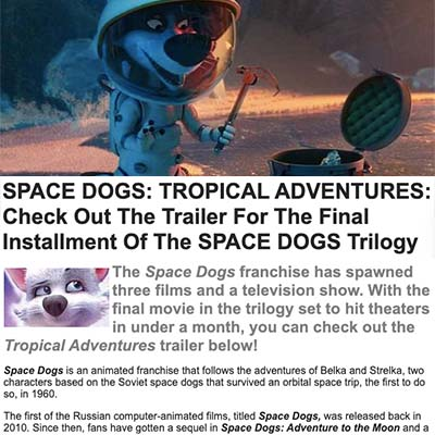 SPACE DOGS: TROPICAL ADVENTURES: Check Out The Trailer For The Final Installment Of The SPACE DOGS Trilogy
