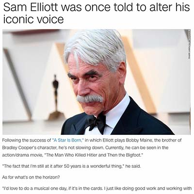 Sam Elliott was once told to alter his iconic voice