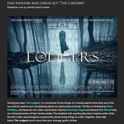 "Stay Indoors and check out ""The Lodgers!"""