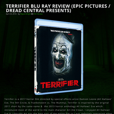 TERRIFIER BLU RAY REVIEW (EPIC PICTURES / DREAD CENTRAL PRESENTS)