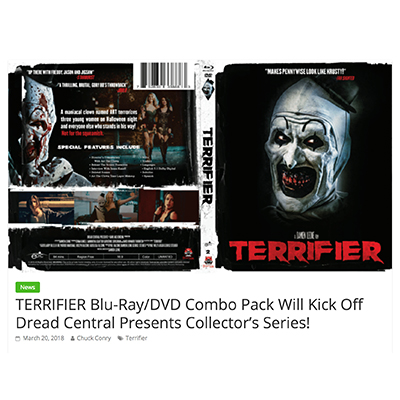 TERRIFIER Blu-Ray/DVD Combo Pack Will Kick Off Dread Central Presents Collector's Series!